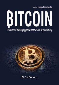 Bitcoin Płatnicze i inwestycyjne zastosowania kryptowaluty