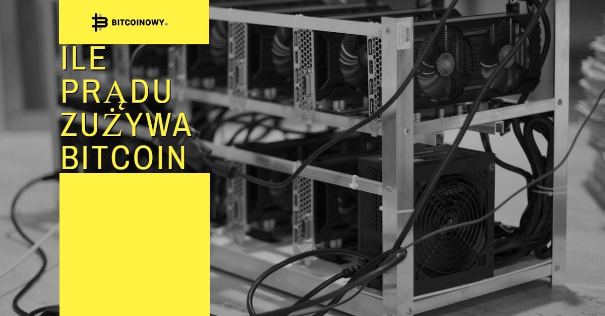 Ile prądu zużywa Bitcoin?
